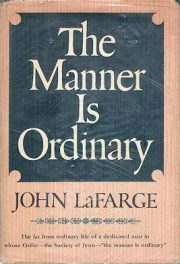 first edition cover of The Manner is Ordinary by John La Farge
