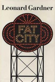 Cover of Fat City by Leonard Gardner