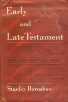 Early and Late Testament by Stanley Burnshaw book cover