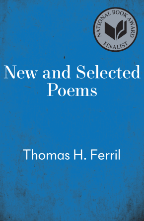New and Selected Poems, by Thomas H. Ferril book cover