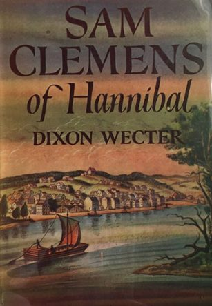 Dixon Wecter - Sam Clemens of Hannibal book cover