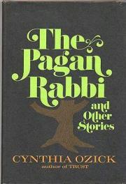 cover of The Pagan Rabbi and Other Stories by Cynthia Ozick