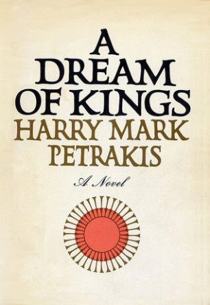 A Dream of Kings by Harry Mark Petrakis book cover