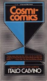 Calvino's Cosmicomics translated by William Weaver book cover