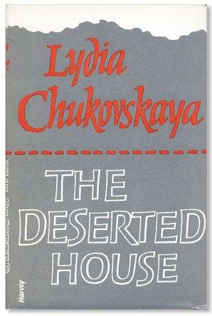 Chukovskaya's The Deserted House by Aline B werth book cover