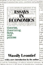 Essays in Economics by Wassily W. Leontief book cover