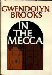In the Mecca by Gwendolyn Brooks book cover