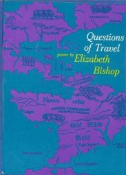 Questions of Travel by Elizabeth Bishop book cover