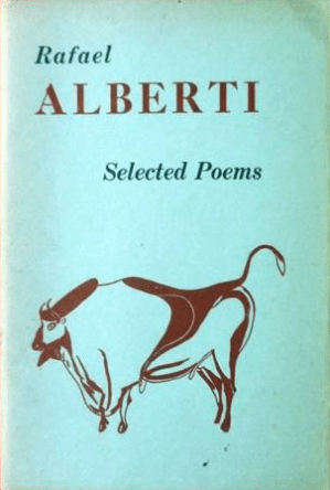Rafael Alberti's Selected Poems translated by Ben Belitt book cover