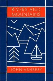 Rivers and Mountains by john ashbery book cover