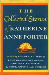 The Collected Stories of Katherine Anne Porter by Katherine Anne Porter book cover