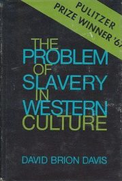The Problem of Slavery in Western Culture by david brion davis book cover