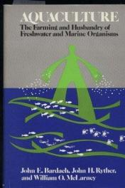 cover of Aquaculture by John E Bardach