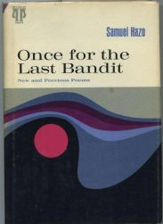 cover of Once for the Last Bandit by Samuel Hazo