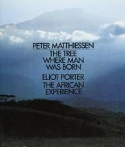 cover of The Tree Where Man Was Born The African Experience by Peter Matthiessen