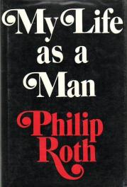 cover of My Life as a Man by Philip Roth