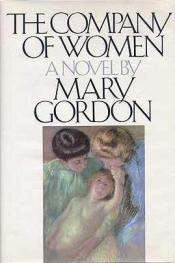 cover of The Company of Women by Mary Gordon