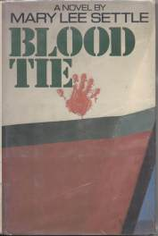 cover of Blood Tie by Mary Lee Settle
