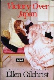cover of Victory Over Japan Short Stories by Ellen Gilchrist