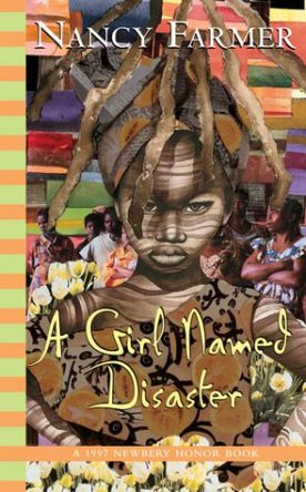 A Girl Named Disaster by Nancy Farmer book cover