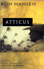 Atticus by Ron Hansen book cover