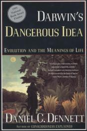 Darwin's Dangerous Idea- Evolution and the Meaning of Life by daniel c dennett book cover