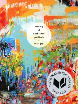 Catalog of Unabashed Gratitude by Ross Gay book cover, 2015