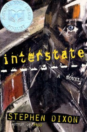 Interstate by Stephen Dixon book cover