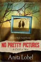 No Pretty Pictures- A Child of War by anital lobel book cover