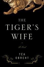 Tea Obreht book cover The Tiger's Wife