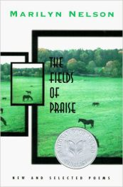 The Fields of Praise- New and Selected Poems by marilyn nelson book cover