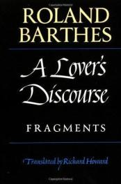 cover of Barthes's A Lover's Discourse translated by Richard Howard