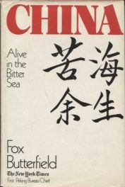cover of China Alive in the Bitter Sea by Fox Butterfield