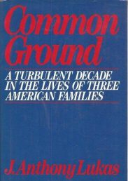 cover of Common Ground by J Anthony Lukas