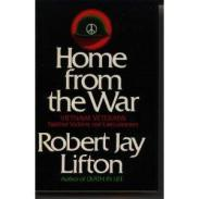cover of Home from the War by Robert J Lifton