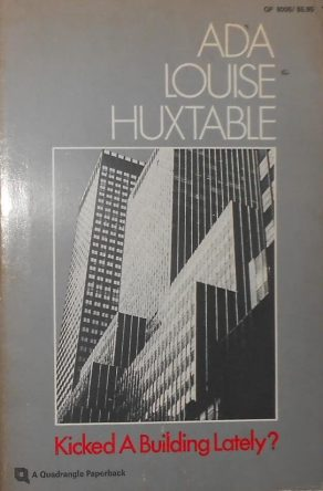 cover of Kicked a Building Lately by Ada Louse Huxtable