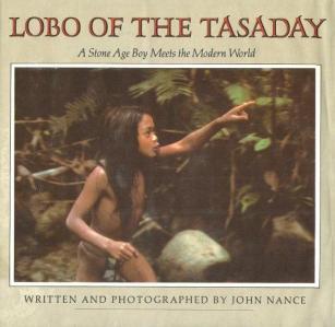 cover of Lobo of the Tasaday by John Nance