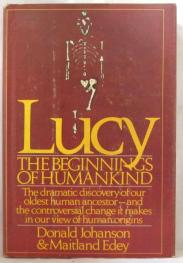 cover of Lucy The Beginnings of Humankind by Donald Johanson and Maitland Edey