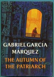 cover of Marquez's The Autumn of the Patriarch translated by Gregory Rabassa