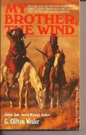 cover of My Brother the Wind by G Clifton Wisler