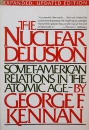 cover of Nuclear Delusion by George F Kennan