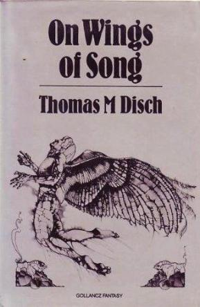 cover of On Wings of Song by Thomas M Disch
