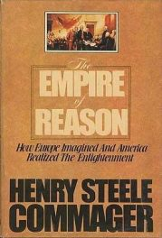 cover of The Empire of Reason by Henry Steele Commager
