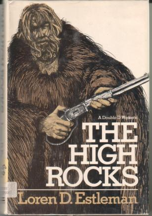 cover of The High Rocks by Loren D Estleman