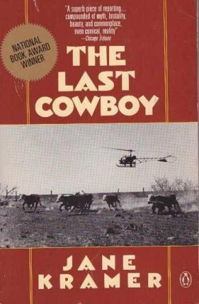 cover of The Last Cowboy by Jane Kramer