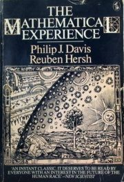 cover of The Mathematical Experience by Philip J Davis and Reuben Hersh