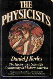 cover of The Physicists by Daniel Kevles