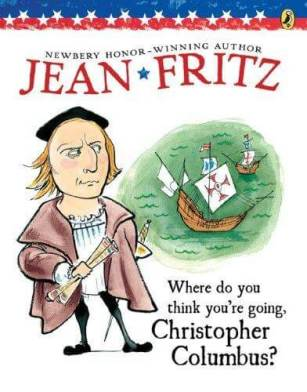 cover of Where Do You Think You're Going Christopher Columbus by jean Fritz