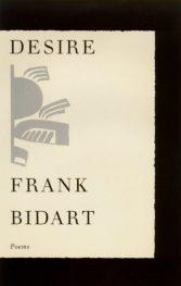 desire by frank bidart book cover