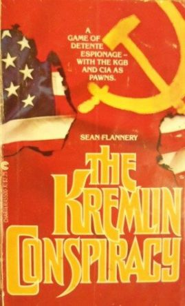 The Kremlin Conspiracy (Wallace Mahoney #1) by Sean Flannery